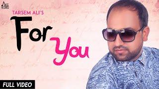 For You | ( Full Song) | Tarsem Ali | New Punjabi Songs 2019 | Latest Punjabi Songs 2019