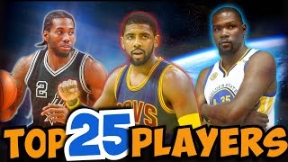 TOP 25 Current Players in the NBA!