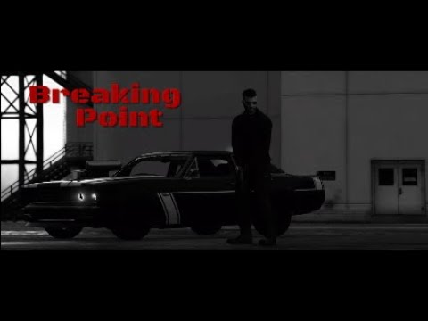 Breaking Point | GTA V Cinematic