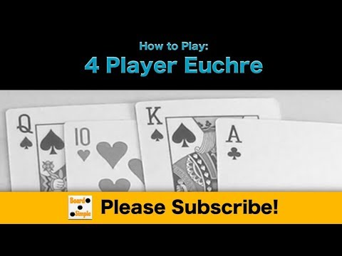 How to Play - Euchre (4 Player)