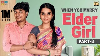 When you marry Elder Girl – Part 3 | StayHome Create Withme | Narikootam | Tamada Media
