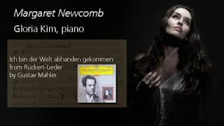 Margaret Newcomb sings Ich bin der Welt abhanden gekommen