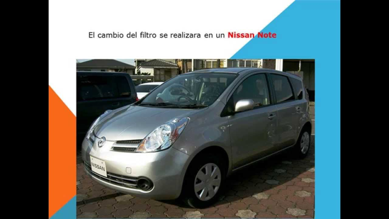Nissan Note Como Cambiar Filtro Habitaculo Filtro Anti