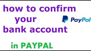 How to verify bank account in PayPal /[account verification PayPal ]