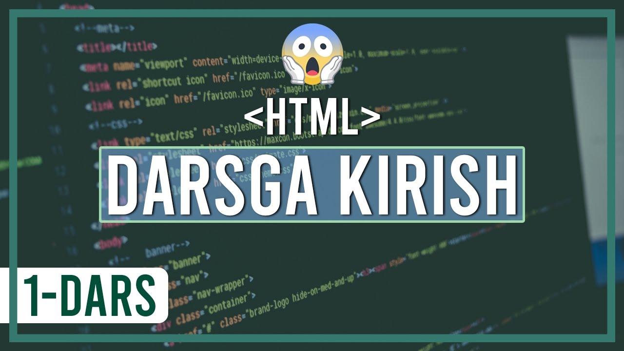 HTMLni o'rganamiz. 1-dars