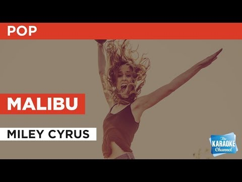 Malibu in the style of Miley Cyrus | Karaoke with Lyrics