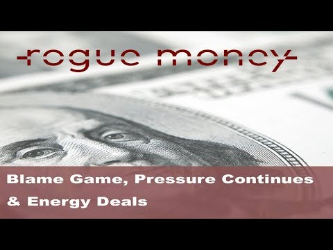 Rogue Mornings - Blame Game, Pressure Continues & Energy Deals (03/12/18)
