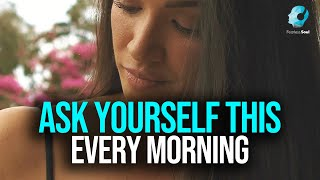 The Question Asking Process - POWERFUL MORNING ROUTINE