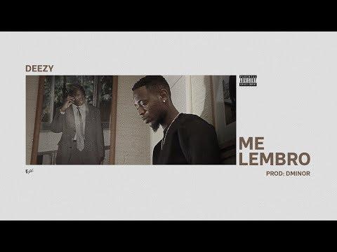 Deezy - Me Lembro (Prod: Dminor)
