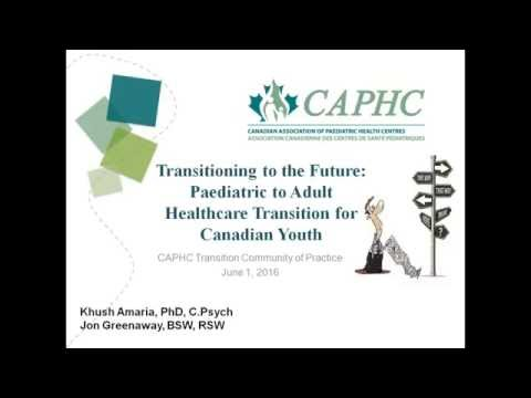 Transitioning to the future - Paediatric to adult healthcare transition for Canadian youth