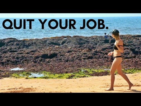 QUIT YOUR JOB & TRAVEL THE WORLD - Inspiration
