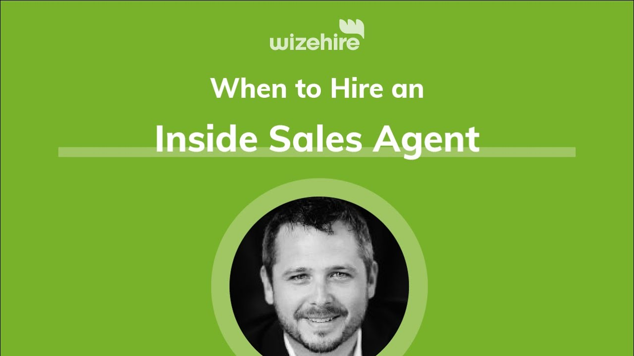When to Hire an Inside Sales Agent