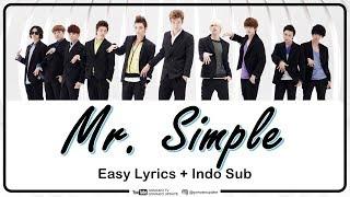 SUPER JUNIOR - MR. SIMPLE Easy Lyrics by GOMAWO [Indo Sub]