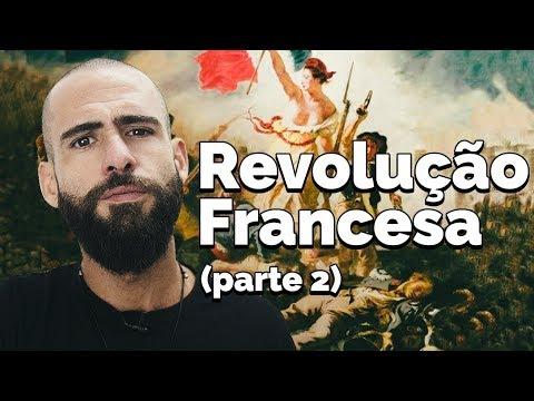 A Revolução Francesa: Cisões e Radicalismos que guiaram um homem a coroa | Prof. Otto Barreto