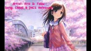 [NC] Itro & Tobu - Cloud 9 [NCS Release]
