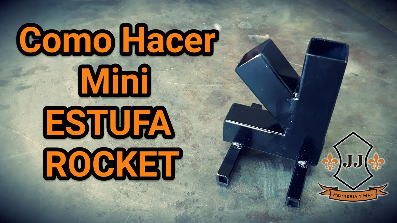 Tutorial Como Hacer Mini Estufa Rocket Youtube