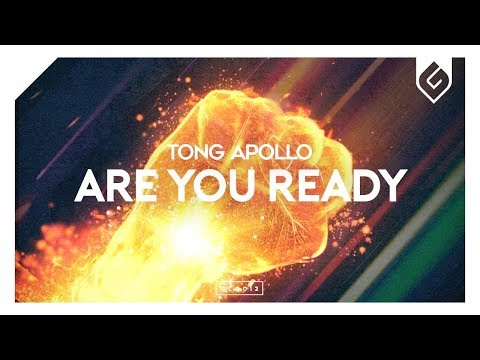 Tong Apollo - Are You Ready [OUT NOW]
