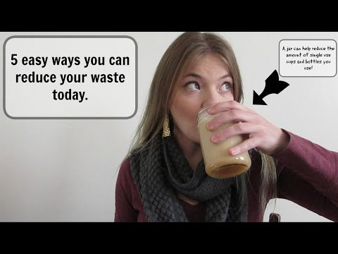 5 Easy Ways to Reduce Your Waste Today