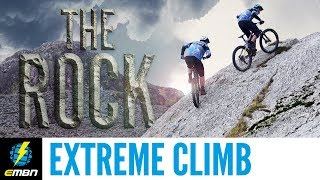 We're Not Going Up There Are We?   Extreme E-Bike Climbing Challenge: The Rock
