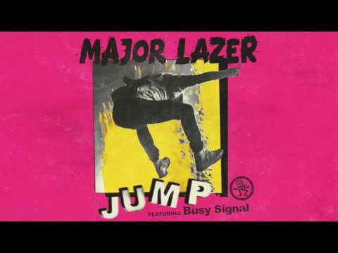 Major Lazer  Jump Ft Busy Signal Audio