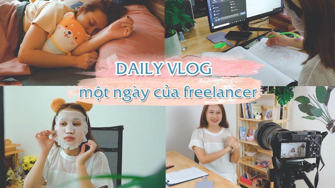 a day in my life | Một ngày của một người làm việc tự do| Làm freelancer có thích không? | CHLOE DO