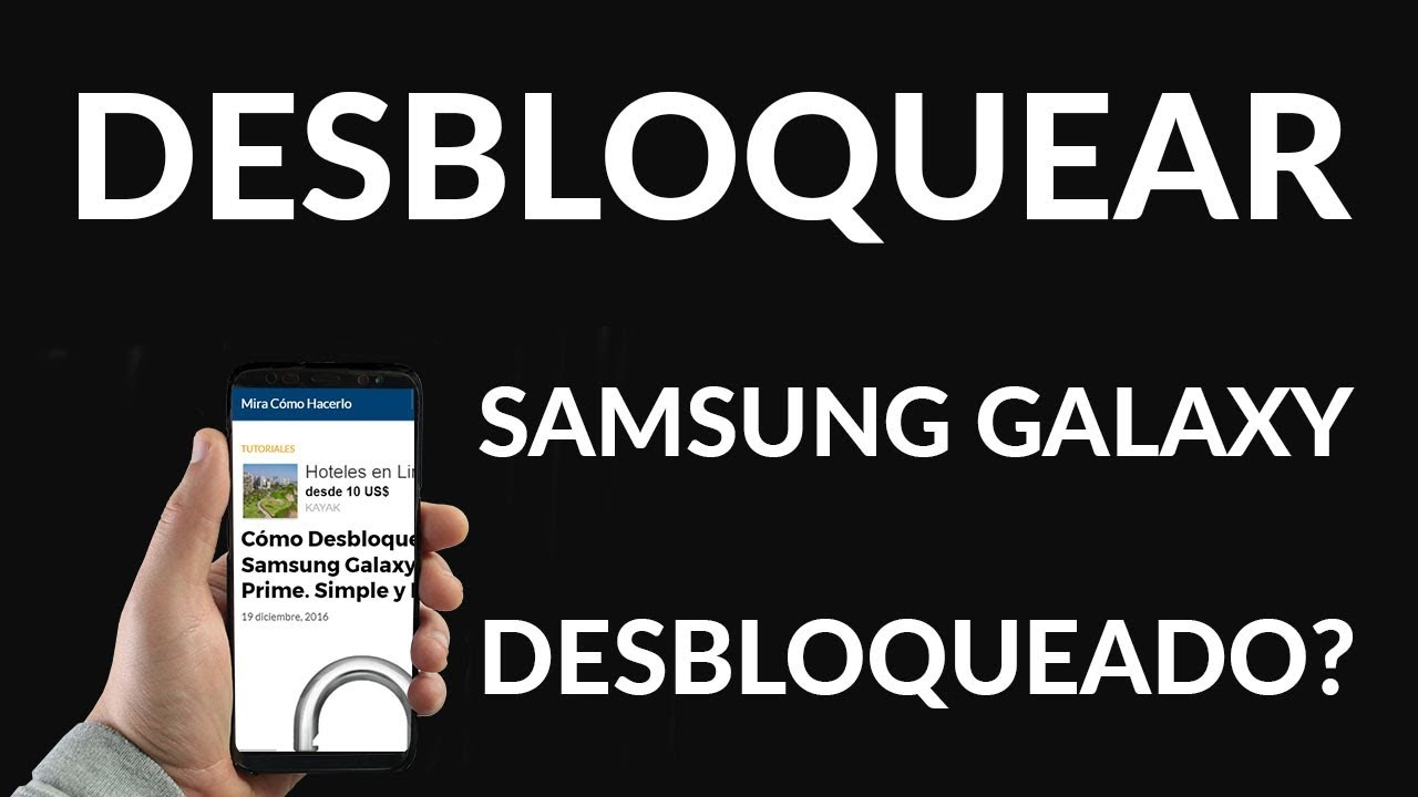 Cómo Desbloquear Un Samsung Galaxy Grand Prime Con Cuenta Google Sin Borrar Ni Perder Datos Mira Como Hacerlo