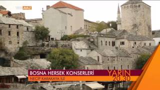 Bosna Hersek Konserleri (19 Şubat 2015 Tanıtım) - TRT Avaz