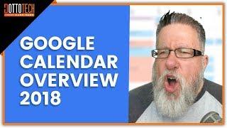 Google Calendar Overview 2018