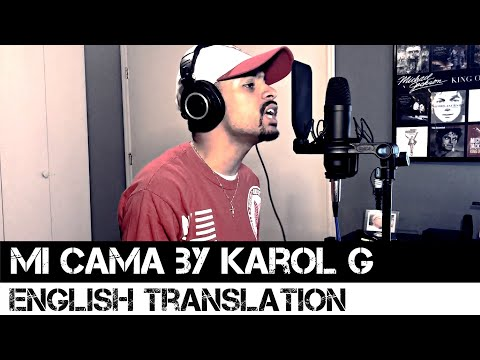Mi Cama by Karol G (English Translation)