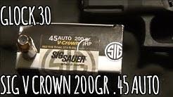 200gr Sig V Crown 45 auto Glock 30