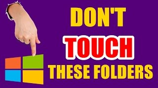 भूल कर भी न छुए | Don't Touch These Folders | Explained [Hindi]