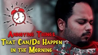 Annoying Things That Can/ Do Happen in the Morning #BeingPakistani