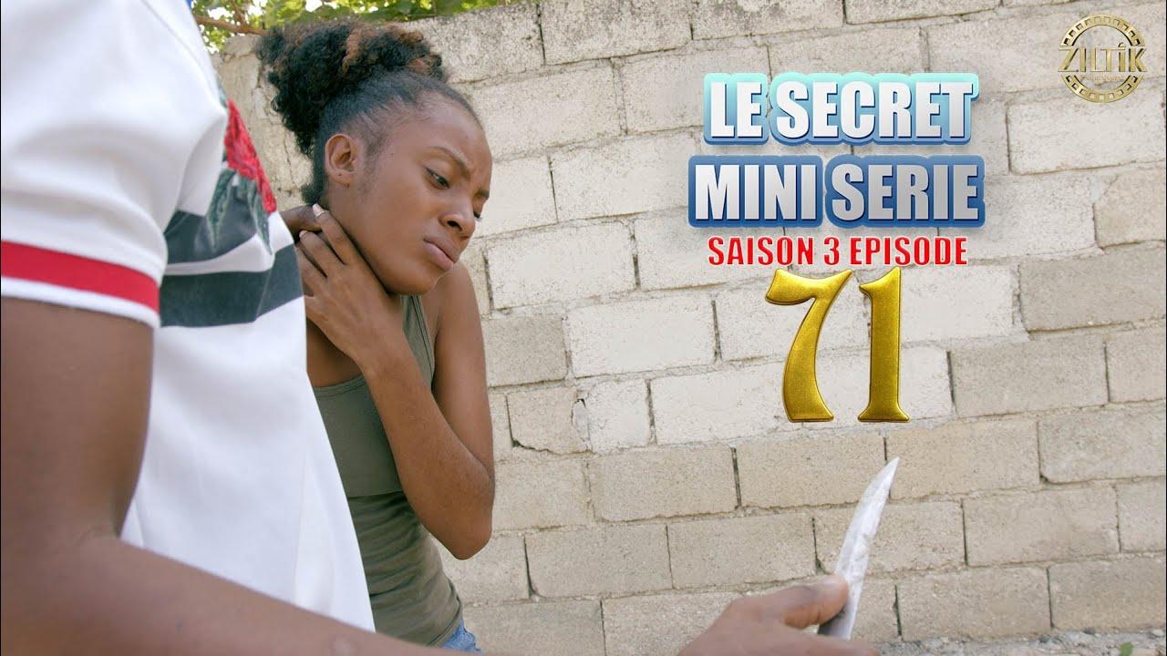 Download Le  secret mini serie saison 3 episode 71