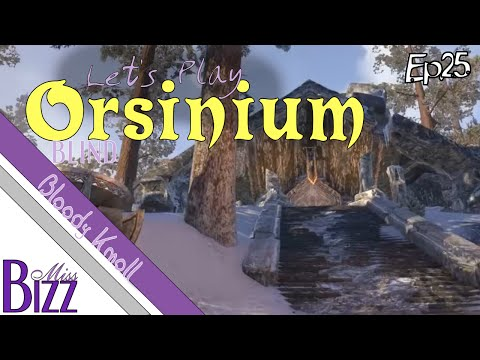 Let's Play Orsinium ESO - Ep. 25 - Bloody Knoll - Battle for Chief