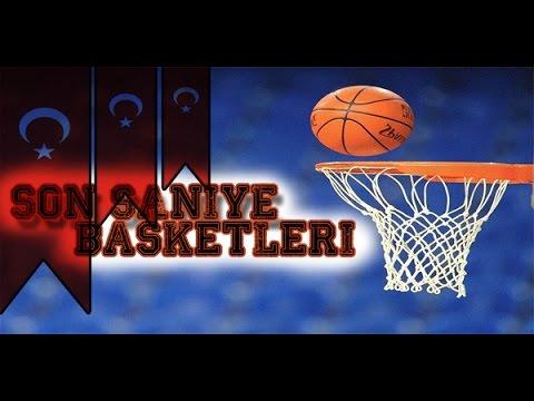 Türk Milli Takımı ve Kulüpleri Son Saniye Basketleri