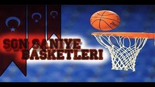 Türk Milli Takımı ve Kulüpleri Son Saniye Basketleri - Türkiye son saniye basketi Emir preldzic son saniye basketi Kerem Tunçeri son saniye basketi Cenk akyol son saniye basketi Anadolu efes son saniye basketi ...