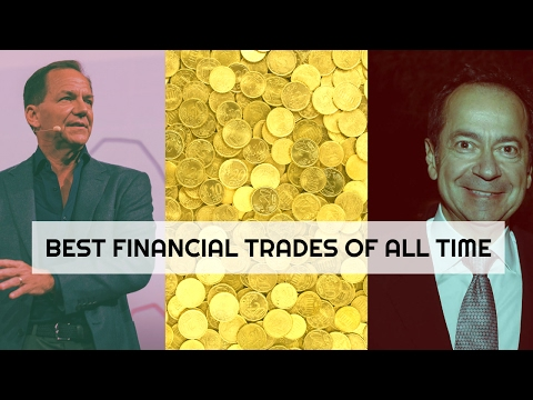 Best Financial Trades of All Time