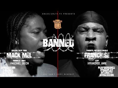 BANNED: FRANCHISE VS MACK MEL RAP BATTLE | URLTV