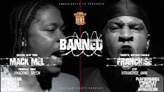 BANNED: FRANCHISE VS MACK MEL RAP BATTLE | URLTV