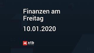 Finanzen am Freitag   10.01.2020   XTB