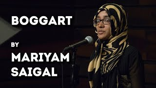 Boggart - Mariyam Saigal - English Poetry - The Habitat