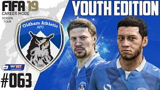fifa 19 career mode youth edition oldham athletic season 4 ep 63