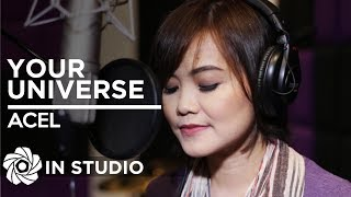 "Acel - Your Universe | From ""Between Maybes"" (In Studio)"