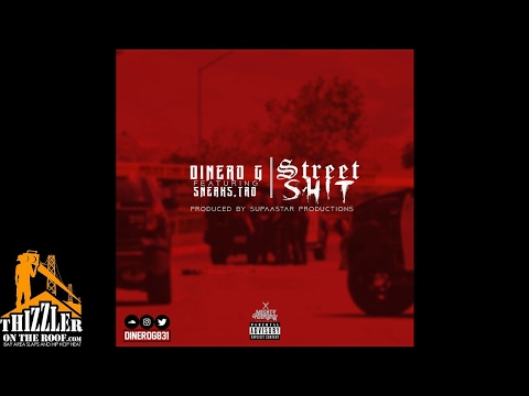 Dinero G. ft. Sneaks, Tro - Street Shit [Prod. Supaastar] (Hosted DJ Ghost) [Thizzler.com]