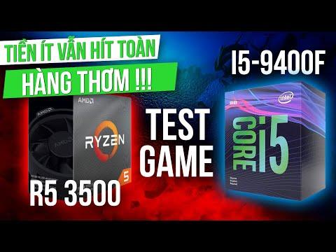 """So Sánh CPU AMD Ryzen 5 3500 Có """"ĂN"""" Được Core i5 9400F? - Kèo Khó Nhưng Vẫn Là CPU Giá Rẻ Đáng Mua!"""
