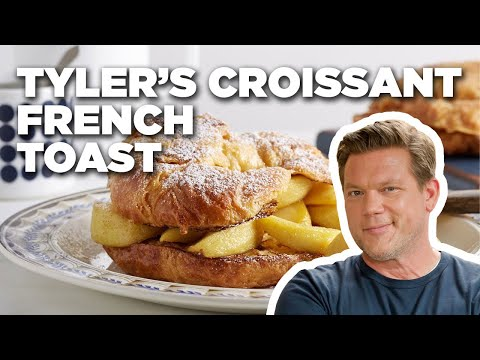 Tyler's Croissant French Toast | Food Network