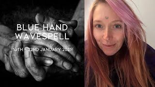 Emotionally Evolving - 2021 Galactic Mayan Dreamspell Astrology - 10th January - Blue Hand Wavespell