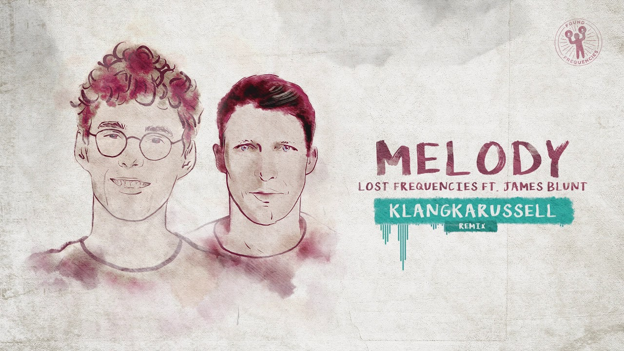 lost-frequencies-ft-james-blunt-melody-klangkarussell-remix