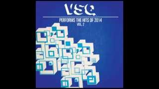 Chandelier - String Quartet Tribute to Sia - VSQ Performs the Hits of 2014 Vol. 2