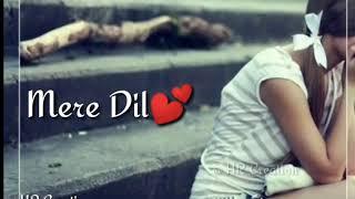Tumhe Humse Badhkar Duniya WhatsApp Status :: Sad Song